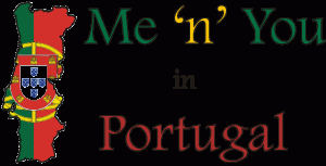 Me N You In Portugal